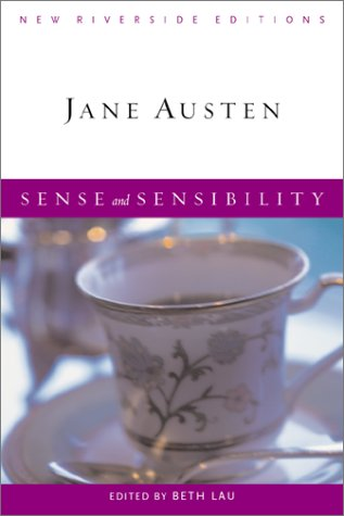 Sense and Sensibility (New Riverside Editions) - Jane Austen; Beth Lau; Alan Richardson