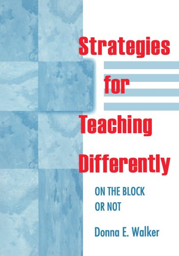 Strategies for Teaching Differently: On the Block or Not (Education Finance Association; 18) - Donna E. Walker Tileston