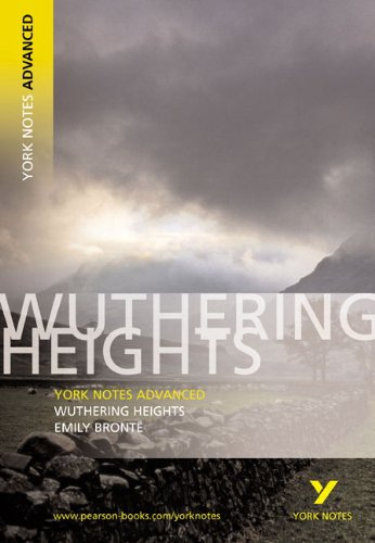 Wuthering Heights (York Notes Advanced) - Emily Bronte