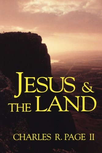 Jesus  &  the Land - Charles R. II Page
