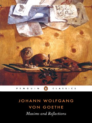 Maxims and Reflections (Penguin Classics) - Johann Wolfgang von Goethe