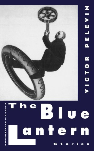 The Blue Lantern: Stories - Victor Pelevin