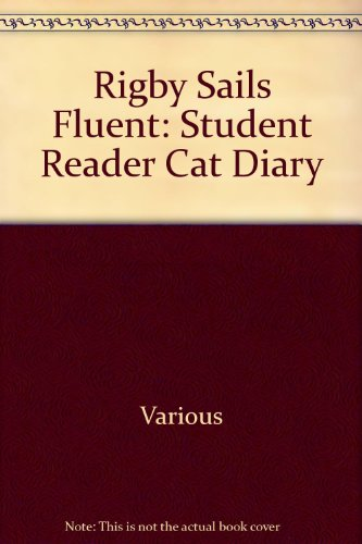 Rigby Sails Fluent: Student Reader Cat Diary - RIGBY