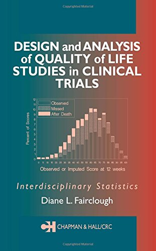 Design and Analysis of Quality of Life Studies in Clinical Trials (Chapman  &  Hall/CRC Interdisciplinary Statistics) - Diane L. Fairclough
