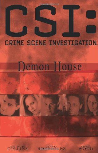 CSI: Demon House (New Format) (CSI: Crime Scene Investigation (IDW Numbered)) - Max Allan Collins