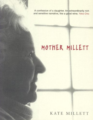 Mother Millett - Kate Millett