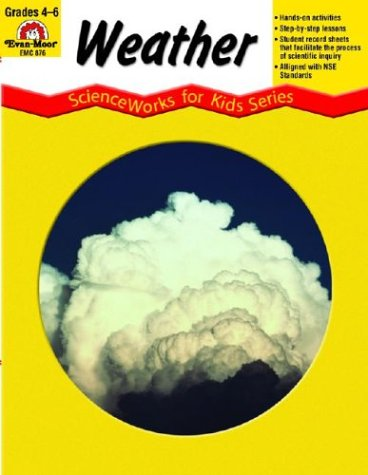 Weather, Grades 4-6+ - Rose/Graf; Evan-Moor Educational Publishers