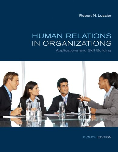 Human Relations in Organizations: Applications and Skill Building - Robert Lussier