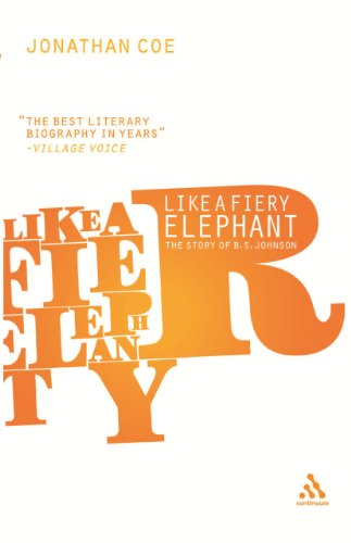 Like a Fiery Elephant: The Story of B.S. Johnson - Jonathan Coe