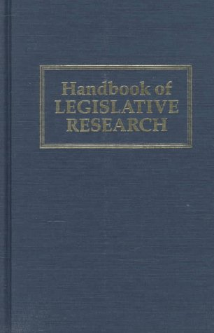 Handbook of Legislative Research - Gerhard Loewenberg; Samuel C. Patterson; Malcolm E. Jewell