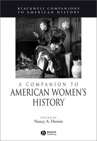 A Companion to American Women's History (Wiley Blackwell Companions to American History) - Nancy A. Hewitt