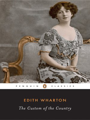 The Custom of the Country (Penguin Classics) - Edith Wharton