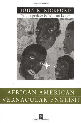African American Vernacular English: Features, Evolution, Educational Implications - John Russell Rickford