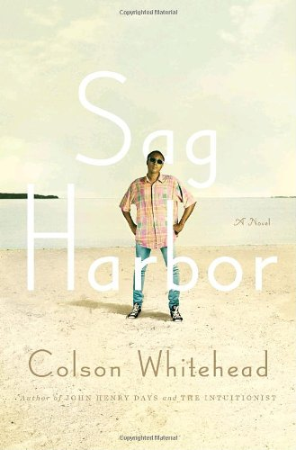 Sag Harbor: A Novel - Colson Whitehead