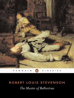 The Master of Ballantrae: A Winter's Tale (Penguin Classics) - Robert Louis Stevenson
