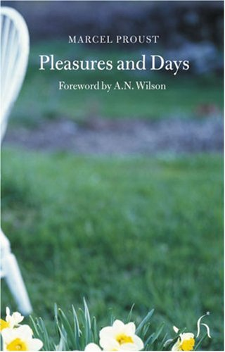 Pleasures and Days (Hesperus Classics) - Marcel Proust
