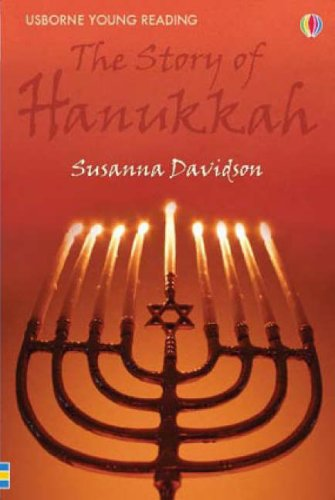 The Story of Hannukah (Young Reading Series 1) - Susanna Davidson