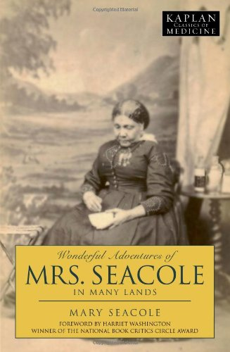 Wonderful Adventures of Mrs. Seacole in Many Lands (Kaplan Classics of Medicine) - Mary Seacole