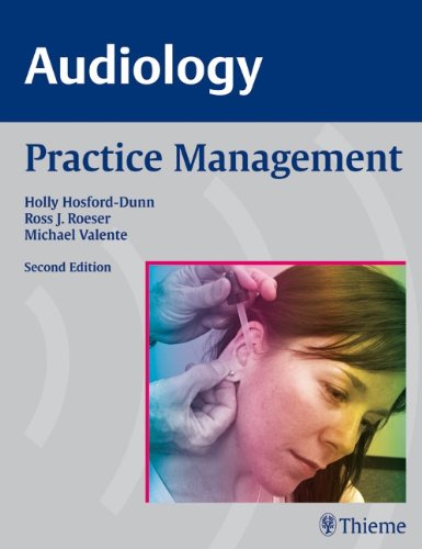 Audiology: Practice Management - Holly Hosford-Dunn