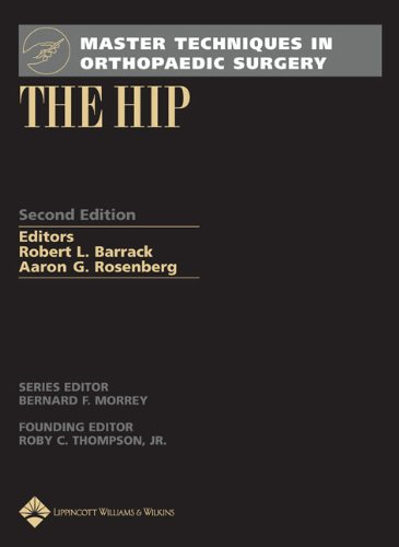 Master Techniques in Orthopaedic Surgery: The Hip - Robert L. Barrack MD