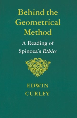Behind the Geometrical Method - Edwin Curley