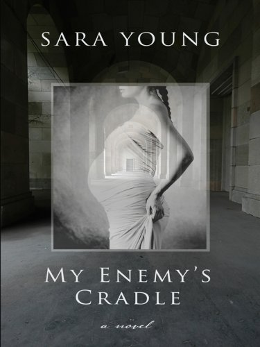 My Enemy's Cradle (Thorndike Reviewers' Choice) - Sara Young