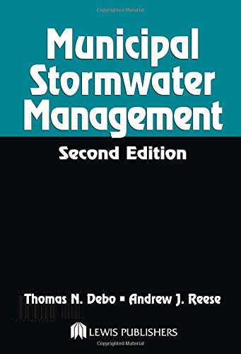Municipal Stormwater Management, Second Edition - Thomas N. Debo; Andrew Reese