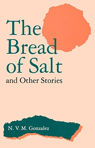 The Bread of Salt and Other Stories - N. V. Gonzalez