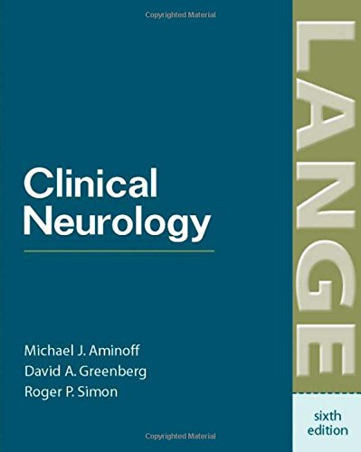 Clinical Neurology (LANGE Clinical Medicine) - Michael Aminoff; Robert Simon; David Greenberg