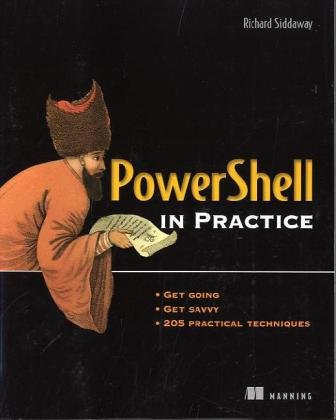 Powershell in Practice - Richard Siddaway