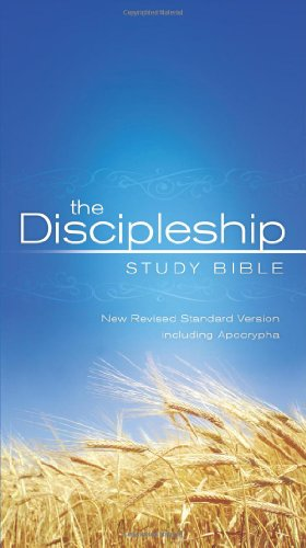 The Discipleship Study Bible: New Revised Standard Version Including Apocrypha - Bruce C. Birch; Brian K. Blount; Thomas G. Long; Gail R. O'Day; W. Sibley Towner