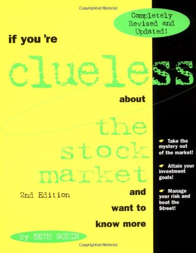 If You're Clueless about the Stock Market, 2E - Seth Godin