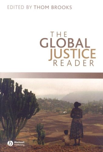 The Global Justice Reader - Thom Brooks