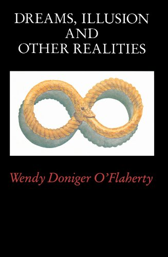 Dreams, Illusion, and Other Realities - Wendy Doniger O'Flaherty
