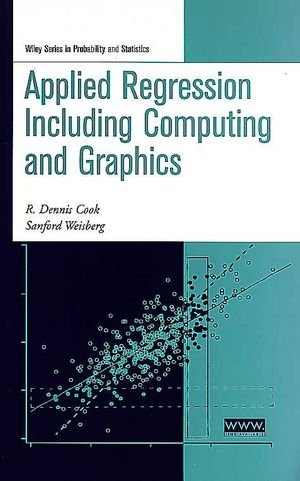 Applied Regression Including Computing and Graphics - R. Dennis Cook; Sanford Weisberg