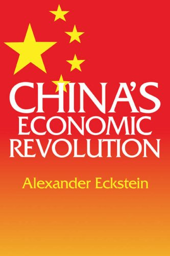China's Economic Revolution - Alexander Eckstein