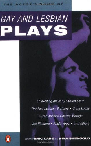 The Actor's Book of Gay and Lesbian Plays - Eric Lane; Nina Shengold