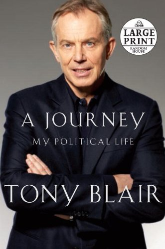 A Journey: My Political Life (Random House Large Print) - Tony Blair