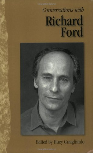 Conversations with Richard Ford (Literary Conversations Series) - Ned Stuckey-French