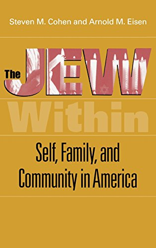 The Jew Within: Self, Family, and Community in America - Steven M. Cohen; Arnold M. Eisen