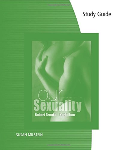 Study Guide for Crooks/Baur's Our Sexuality, 11th - Robert L. Crooks; Karla Baur