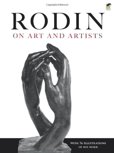 Rodin on Art and Artists (Dover Fine Art, History of Art) - Auguste Rodin