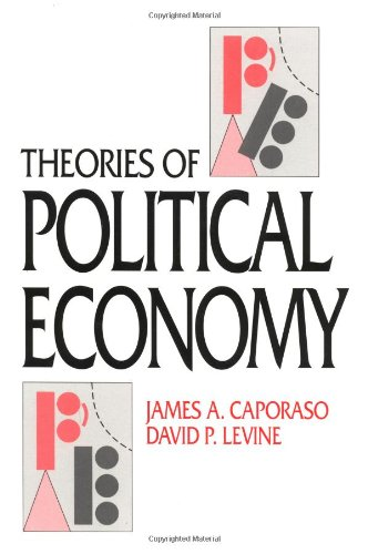 Theories of Political Economy - James A. Caporaso, David P. Levine