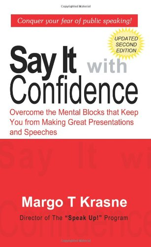 Say It with Confidence (1st Books Library) - Margo T Krasne