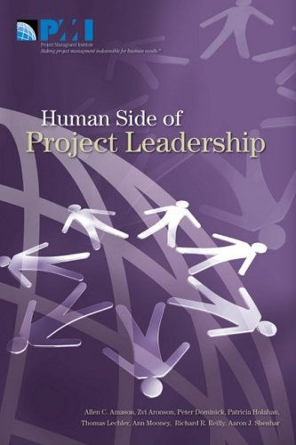 The Human Side of Project Leadership - Allen C. Amason; Zvi Aronson; Peter Dominick