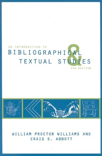 Introduction to Bibliographical and Textual Studies - Craig S. Abbott