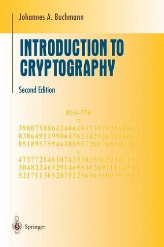 Introduction to Cryptography (Undergraduate Texts in Mathematics) - Johannes Buchmann