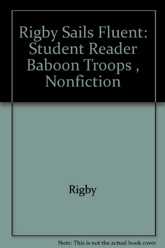Rigby Sails Fluent: Student Reader Baboon Troops  , Nonfiction - RIGBY