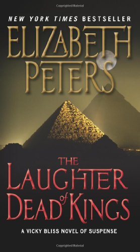 The Laughter Of Dead Kings: A Vicky Bliss Novel of Suspense - Elizabeth Peters