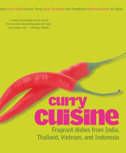 Curry Cuisine - David Thompson; Corinne Trang; Sri Owen; Vivek Singh; Mahmood Akbar
